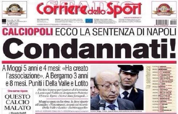 Prima pagina del Corriere dello Sport dopo la sentenza di Napoli sul calcio scommesse. Anche in Spagna è calcioscommesse. NO BET