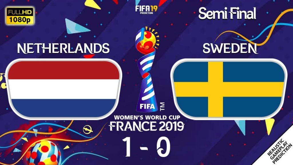 La seconda semi finale del Mondiale femminile di Francia 2019, Olanda-Svezia.
