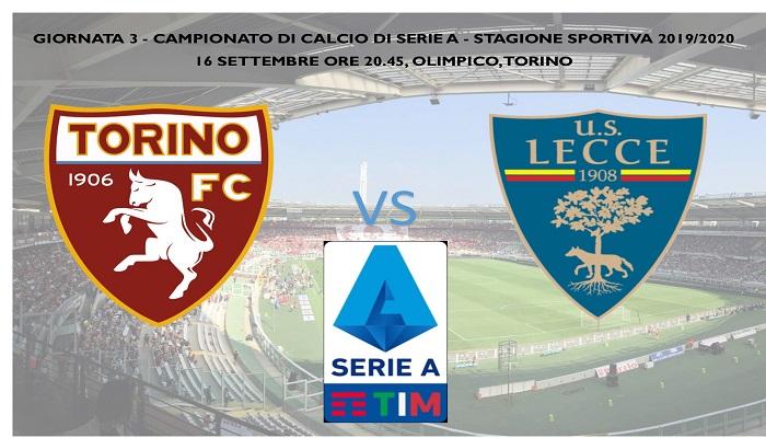 Nel posticipo del lunedì sera della terza giornata di Serie A il Torino ospita il Lecce.