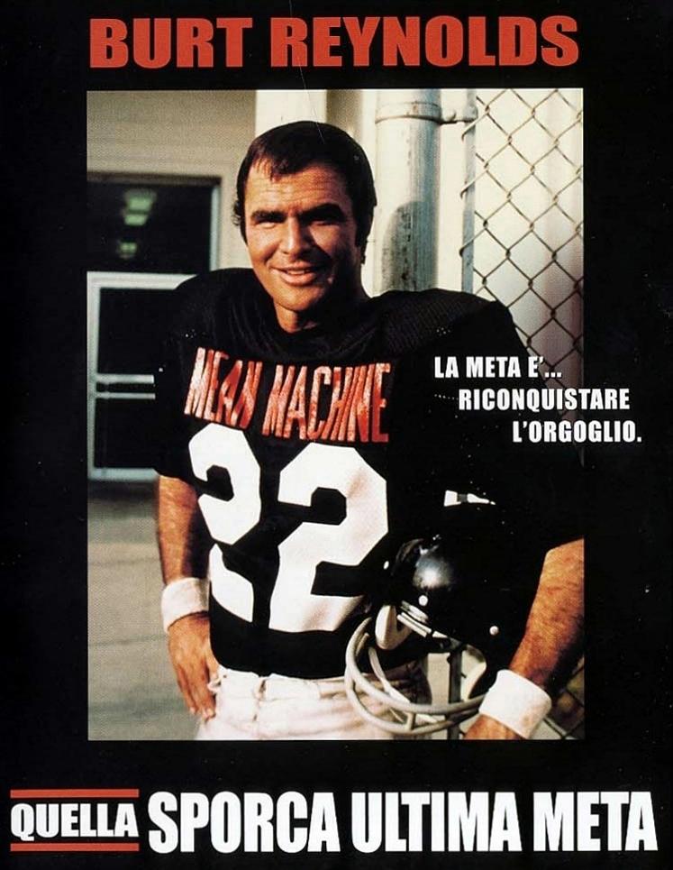 """La locandina di """"Quella sporca ultima meta"""", con Burt Reynolds nel ruolo di Paul Crewe."""