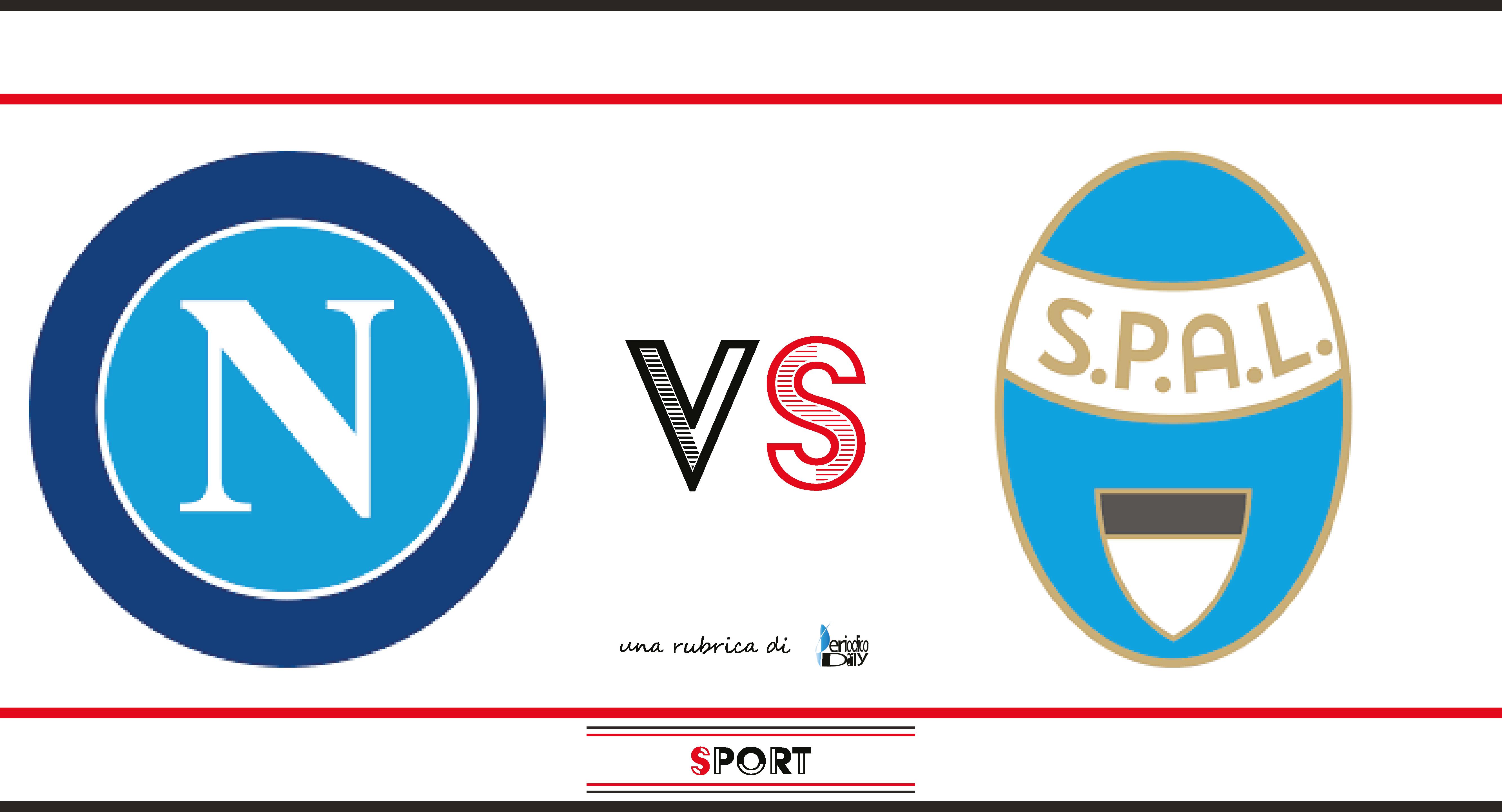 Napoli Spal Probabili Formazioni E Dove Vederla Serie A