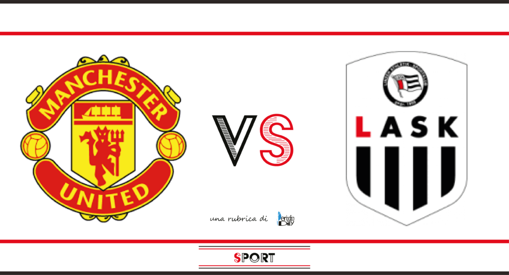 Pronostico di Manchester United-LASK, ritorno degli ottavi di finale di Europa League.