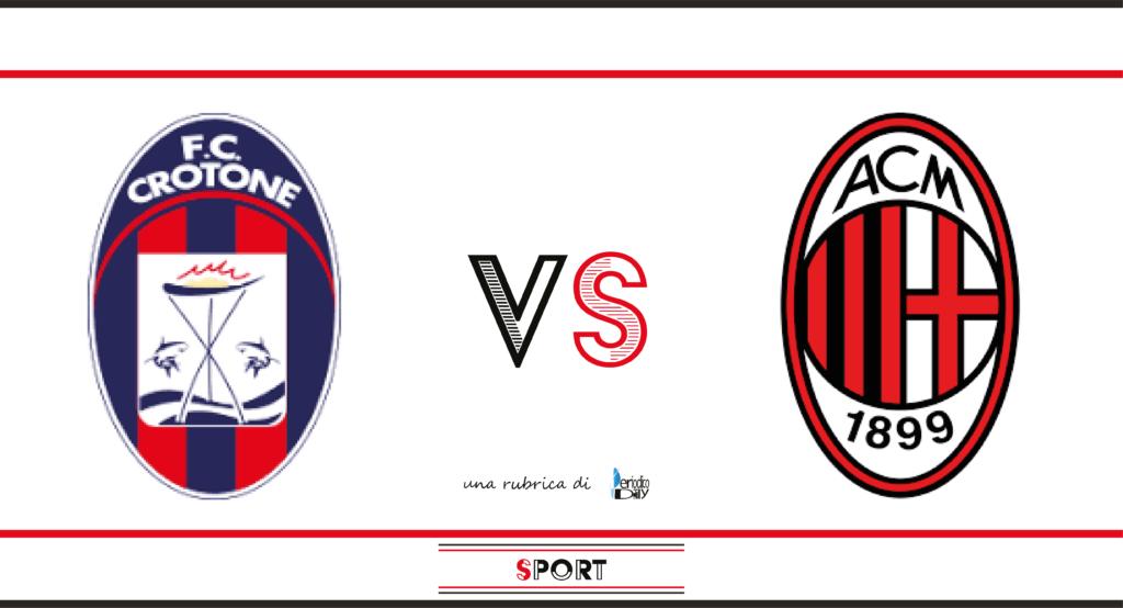 Pronostico di Crotone-Milan, 2a giornata di Serie A.