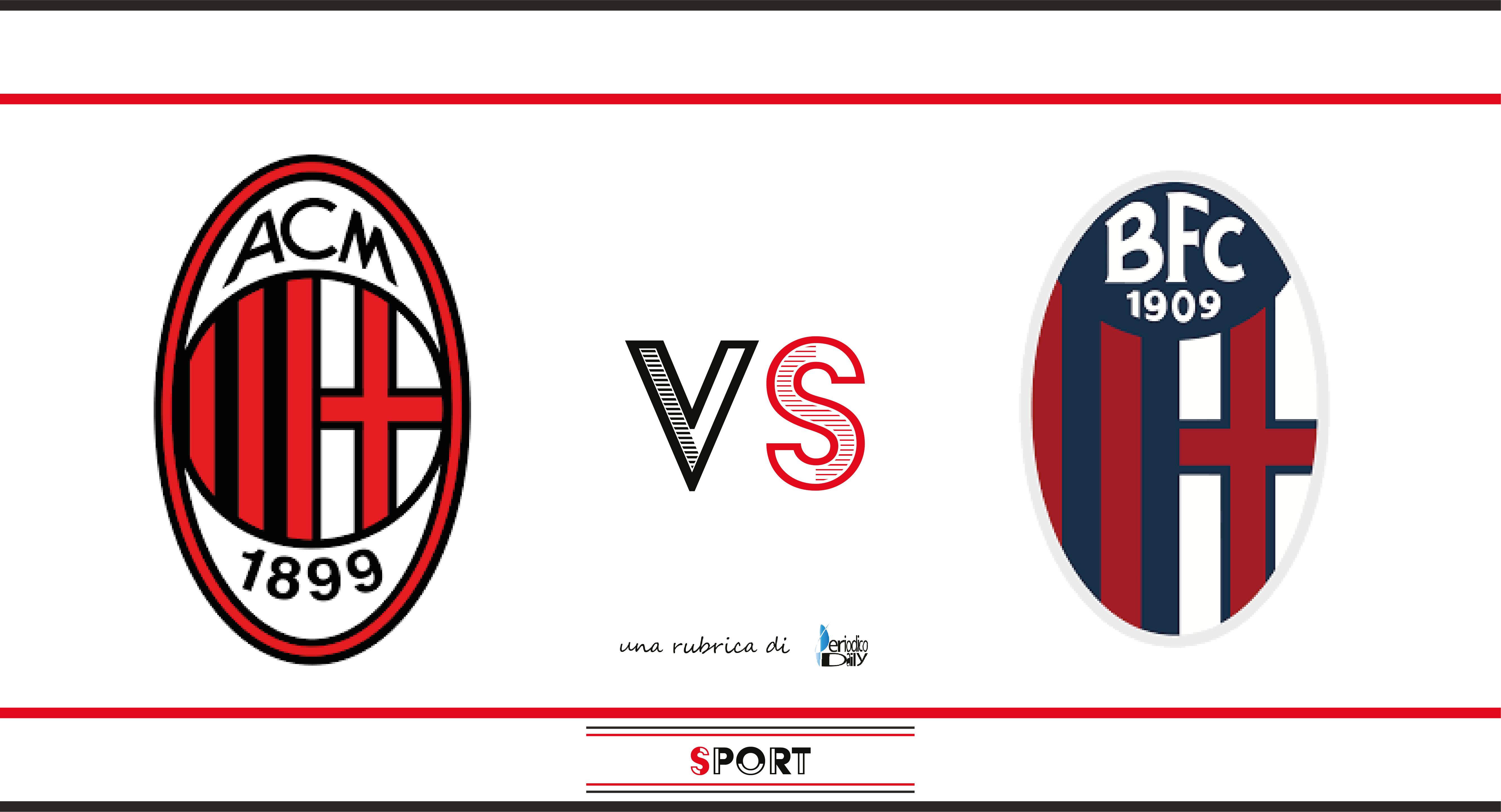 Milan - Bologna - Probabili formazioni - Pronostico