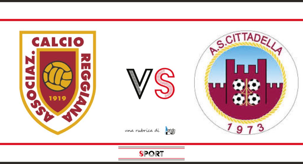 Il pronostico di Reggiana-Cittadella, 5a giornata di Serie B.