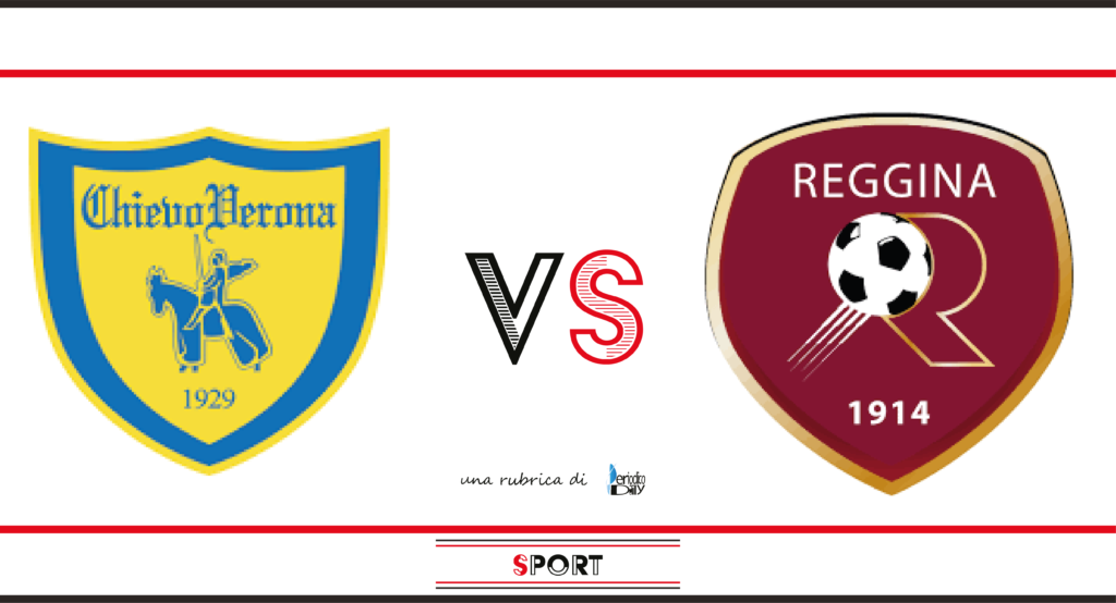 Il pronostico di Chievo-Reggina, 11a giornata di Serie B.