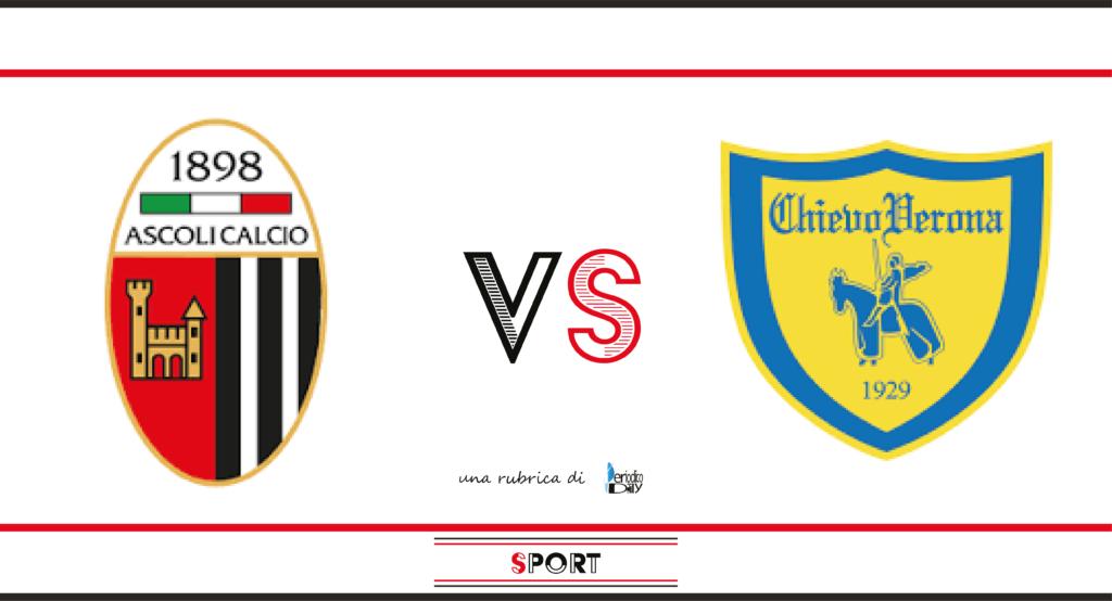 Il pronostico di Ascoli-Chievo, 19a giornata di Serie B.