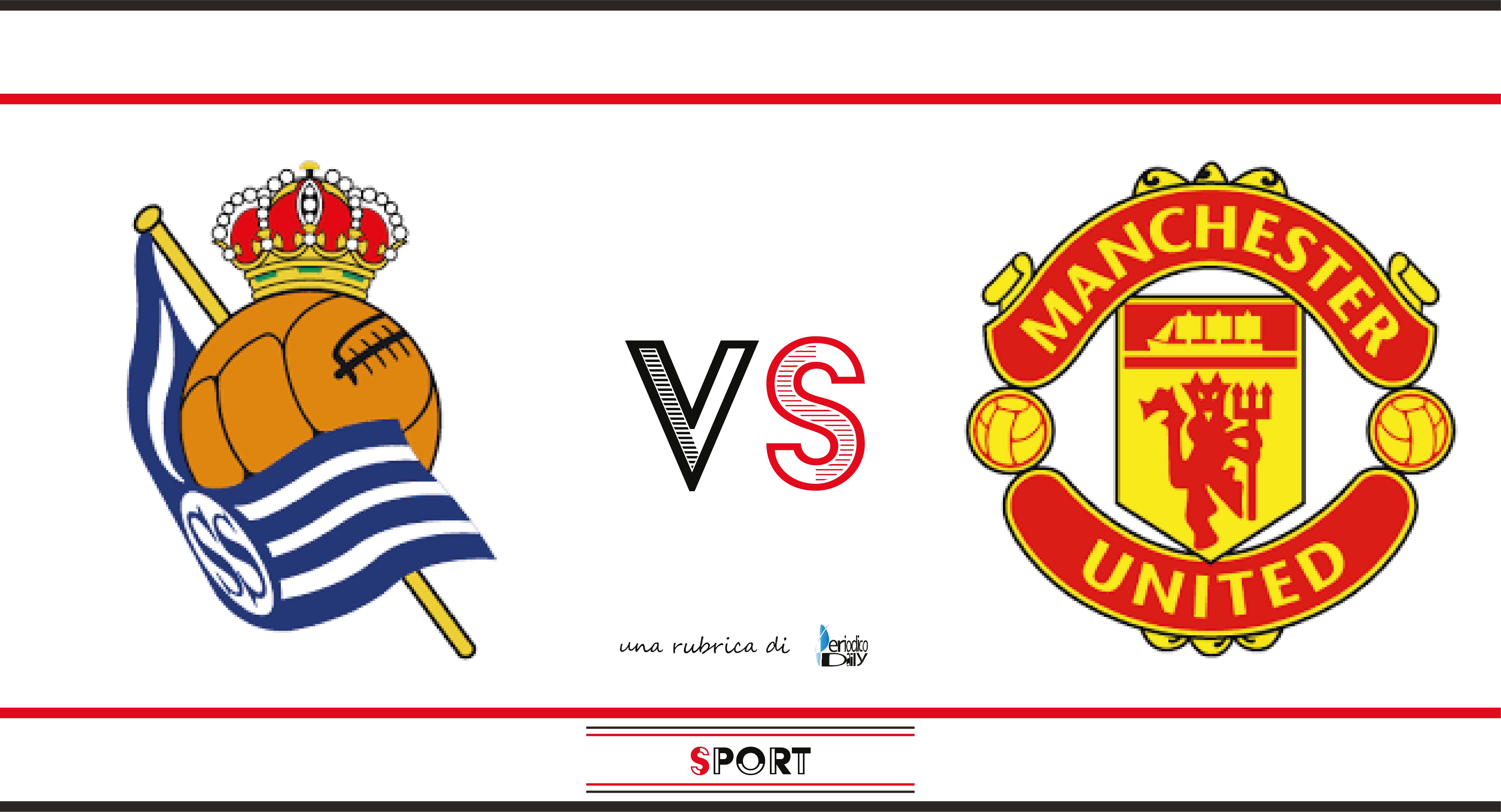 Real Sociedad-Manchester United: probabili formazioni